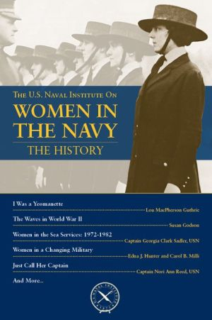 The U.S. Naval Institute on Women in the Navy: The History