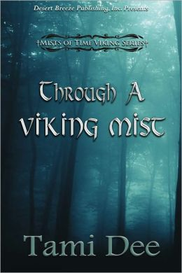 Mists of Time Book Four: Through a Viking Mist