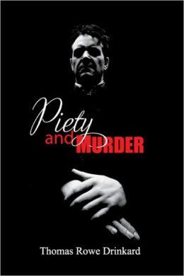 Piety and Murder