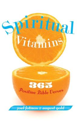 Spiritual Vitamins: 365 Positive Bible Verses