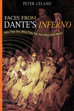 Faces from Dante's Inferno: Who they are, what they say, and what it all means