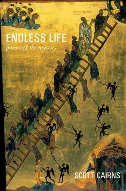 Endless Life: Poems of the Mystics