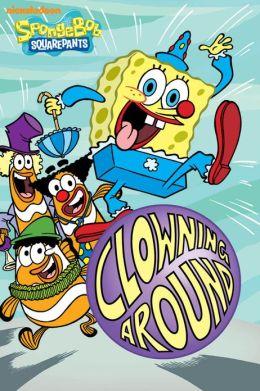 Downloads Clowning Around SpongeBob