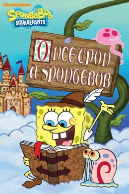 Once Upon a SpongeBob (SpongeBob SquarePants) (PagePerfect NOOK Book)