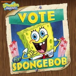Vote for SpongeBob! (SpongeBob SquarePants)