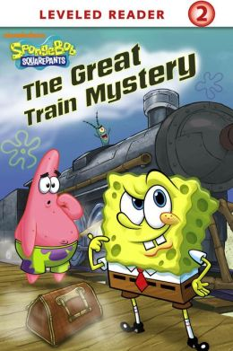 The Great Train Mystery (SpongeBob SquarePants) (PagePerfect NOOK Book)