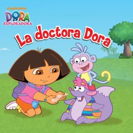 La doctora Dora (Dora la Exploradora) (PagePerfect NOOK Book)