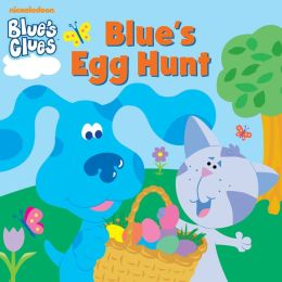Blue's Egg Hunt (Blue's Clues) (PagePerfect NOOK Book)