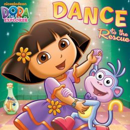 Dance to the Rescue (Dora the Explorer) (PagePerfect NOOK Book)