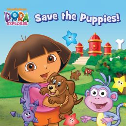 Dora Saves the Puppies (Dora the Explorer) (PagePerfect NOOK Book)
