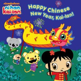 Happy Chinese New Year, Kai-lan! (Ni Hao, Kai-lan) (PagePerfect NOOK Book)