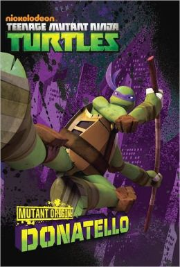 Mutant Origins: Donatello (Teenage Mutant Ninja Turtles) (PagePerfect NOOK Book)