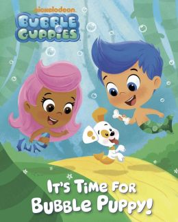 It's Time for Bubble Puppy! (Bubble Guppies) (PagePerfect NOOK Book)