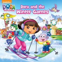 Dora and the Winter Games (Dora the Explorer) (PagePerfect NOOK Book)