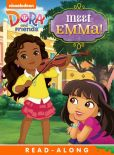 Book Cover Image. Title: Meet Emma! Read-Along Storybook (Dora and Friends), Author: Nickelodeon Publishing