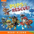Book Cover Image. Title: Pups to the Rescue! Read-Along Storybook (PAW Patrol), Author: Nickelodeon Publishing
