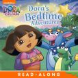 Book Cover Image. Title: Dora's Bedtime Adventures Read-Along Storybook (Dora the Explorer), Author: Nickelodeon Publishing