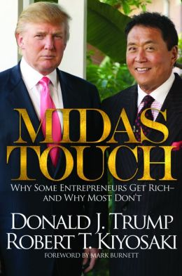 Midas Touch: Why Some Entrepreneurs Get Rich - And Why Most Don't
