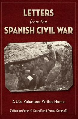 Letters from the Spanish Civil War: A U.S. Volunteer Writes Home