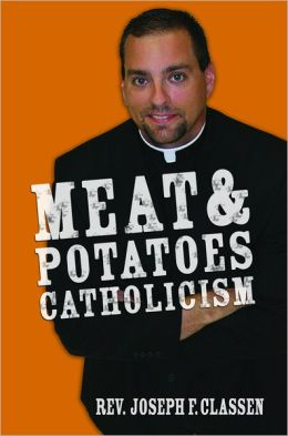 Meat and Potatoes Catholicism