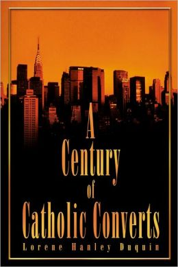 A Century of Catholic Converts