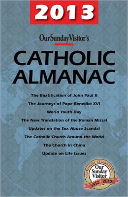 Our Sunday Visitor Catholic Almanac