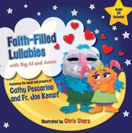 Faith-Filled Lullabies: With Big Al and Annie