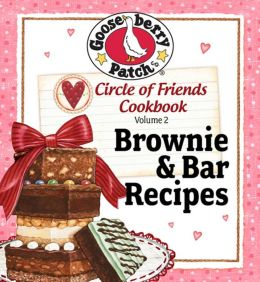 Circle of Friends Cookbook 25 Brownie & Bar Recipes