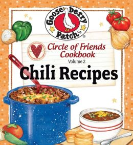 Circle of Friends Cookbook: 25 Chili Recipes