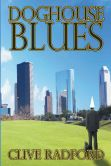 Book Cover Image. Title: Doghouse Blues, Author: Clive Radford