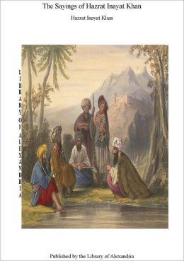 The Sayings of Hazrat Inayat Khan - GAYAN