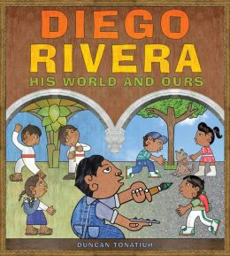 Diego Rivera: His World and Ours (PagePerfect NOOK Book)