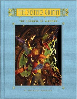 The Council of Mirrors (Sisters Grimm Series #9)