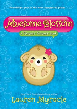 Awesome Blossom: A Flower Power Book
