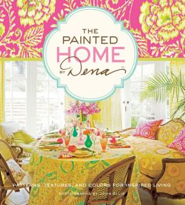 The Painted Home by Dena