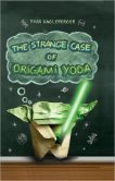 Book Cover Image. Title: The Strange Case of Origami Yoda (Origami Yoda Series #1) (PagePerfect NOOK Book), Author: Tom Angleberger