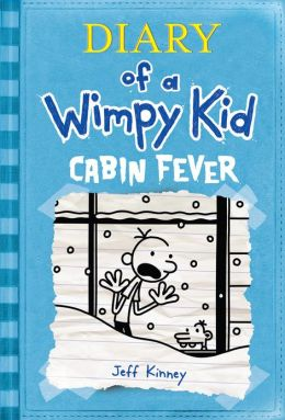 Cabin Fever (Diary of a Wimpy Kid Series #6) (PagePerfect NOOK Book)