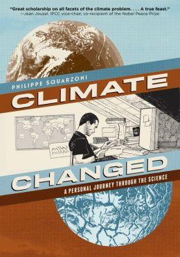Climate Changed: A Personal Journey through the Science (PagePerfect NOOK Book)