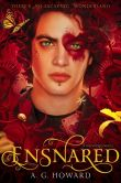 Book Cover Image. Title: Ensnared:  Splintered Book Three, Author: A. G. Howard