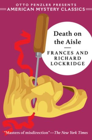 Death on the Aisle: A Mr. & Mrs. North Mystery