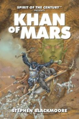 Khan of Mars (Spirit of the Century Presents)