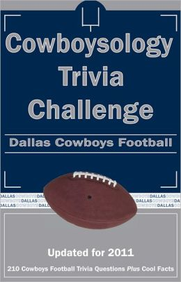 Cowboysology Trivia Challenge: Dallas Cowboys Football