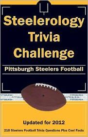 Steelerology Trivia Challenge: Pittsburgh Steelers Football