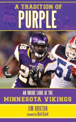 A Tradition of Purple: An Inside Look at the Minnesota Vikings