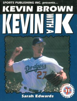Kevin Brown: Kevin with a K