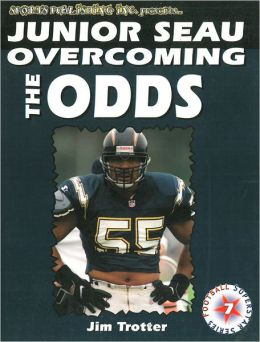 Junior Seau: Overcoming the Odds