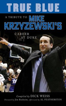 True Blue: A Tribute to Mike Krzyzewski's Career at Duke