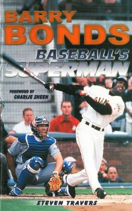 Barry Bonds: Baseball's Superman