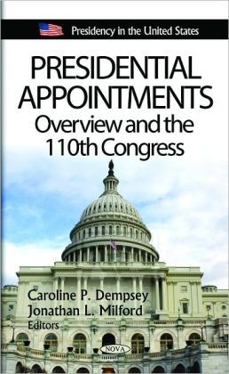 Presidential Appointments: Overview and the 110th Congress
