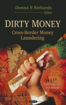 Dirty Money: Cross-Border Money Laundering